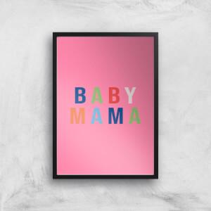 Baby Mama Art Print