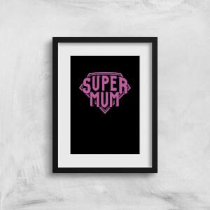 Super Mum Art Print