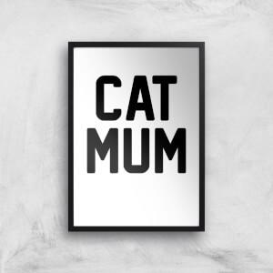 Cat Mum Art Print