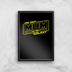 Best Mum In The Galaxy Art Print