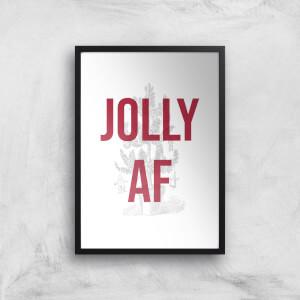 Jolly AF Art Print