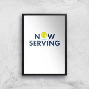 Now Serving Art Print