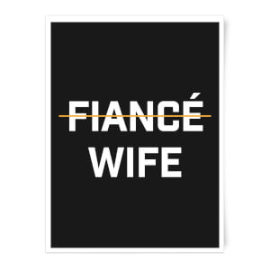Fiance Wife Art Print