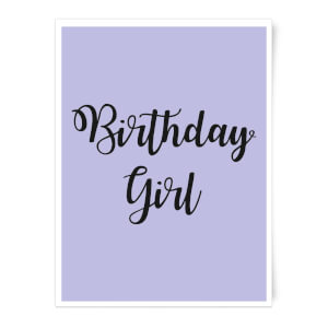 Birthday Girl Art Print