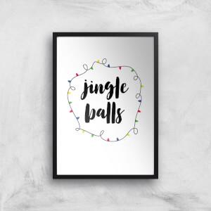 Jingle Balls Art Print