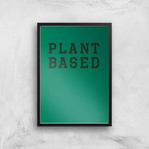Plant Based Art Print