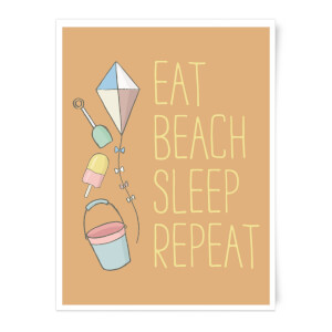 Eat Beach Sleep Repeat Art Print
