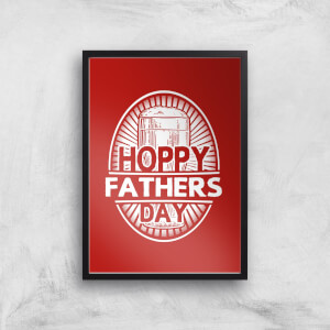 Hoppy Fathers Day Art Print