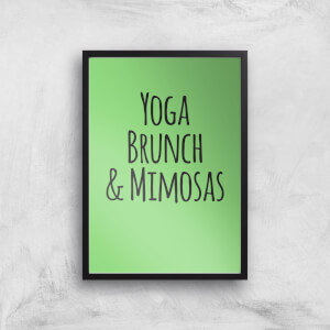 Yoga Brunch And Mimosas Art Print