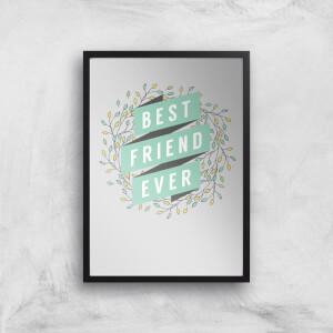 Best Friend Ever Art Print