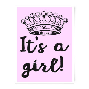 It's A Girl Art Print