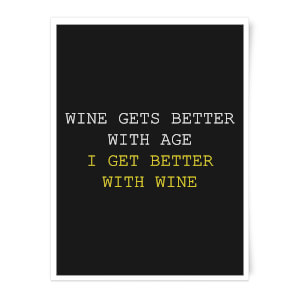 Wine Gets Better With Age Art Print