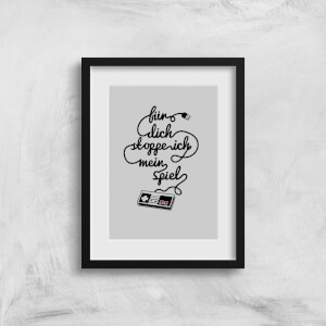 I'd Pause My Game For You (DE) Art Print