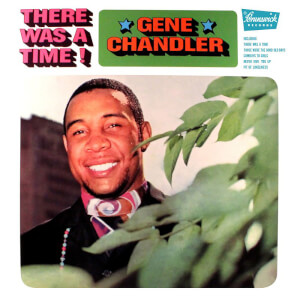 Gene Chandler - There Was A Time LP