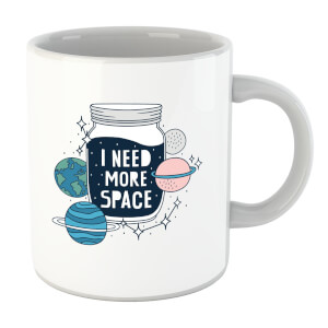 I Need More Space Mug