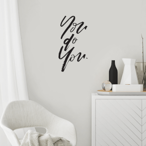 You Do You Wall Decal