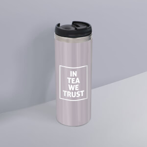 In Tea We Trust Stainless Steel Travel Mug