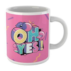 Oh Yes! Mug