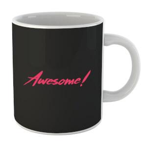 Awesome! Mug