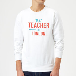 Best Teacher In London Sweatshirt - White