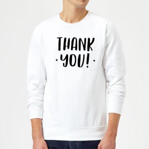 Thank You! Sweatshirt - White