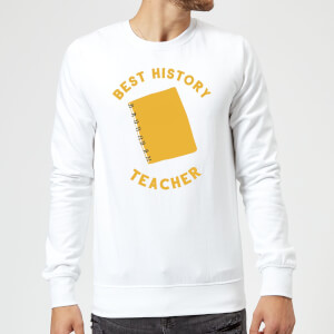 Best History Teacher Sweatshirt - White