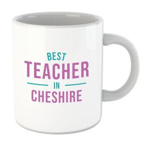 Best Teacher In Cheshire Mug