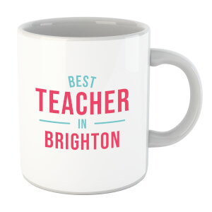 Best Teacher In Brighton Mug