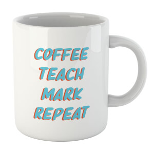 Coffee Teach Mark Repeat Mug
