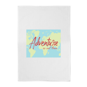 Adventure Is Out There Cotton Tea Towel