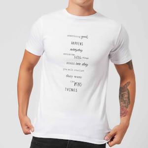 Something Good Happens Everday Men's T-Shirt - White