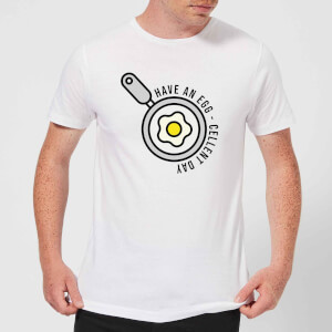Cooking Have An Egg - Cellent Day Men's T-Shirt