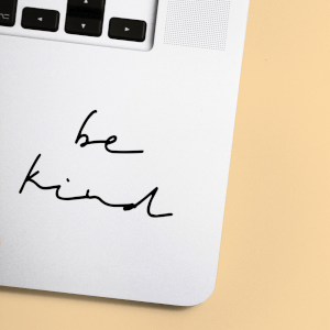 Be Kind Laptop Sticker