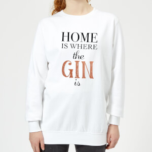 Home Is Where The Gin Is Women's Sweatshirt - White