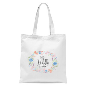 This Is My Happy Home With Flowers Tote Bag - White