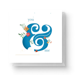 You & Me Square Greetings Card (14.8cm x 14.8cm)