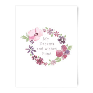 My Dreams And Wishes Fund Floral Ring Art Print