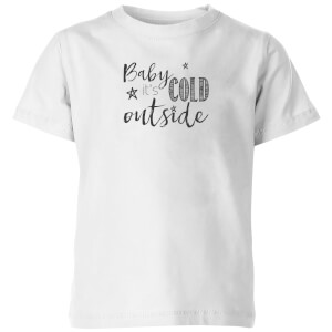 Baby it's cold outside Kids' T-Shirt - White