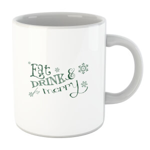 Eat and Drink Mug