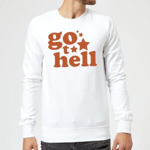 Go To Hell Sweatshirt - White