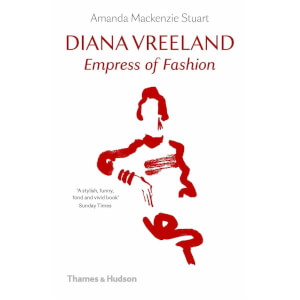 Thames and Hudson Ltd Diana Vreeland - Empress of Fashion