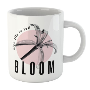 Live Life In Full Bloom Mug