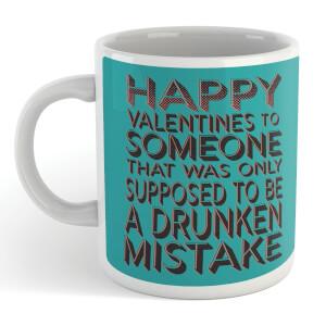 Drunken Mistake Mug