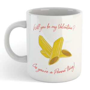 Will You Be My Valentine? Cos You're A Penne Ting! Mug