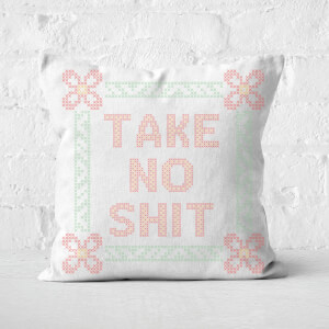 Take No Shit Square Cushion