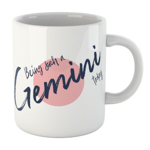 Being Such A Gemini Today Mug