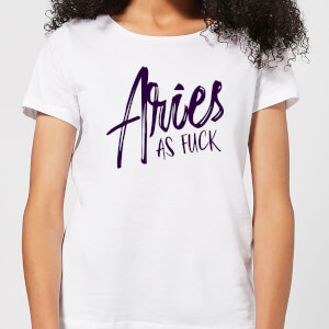 Aries As Fuck Women's T-Shirt - White