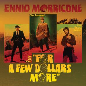 """Ennio Morricone - For A Few Dollars More (RSD Exclusive) 10"""" 45rpm LP"""