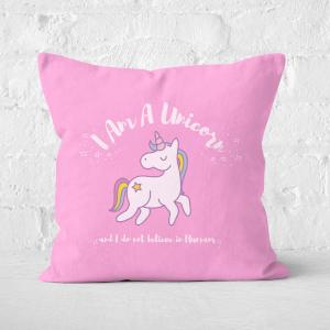 I Am A Unicorn Square Cushion