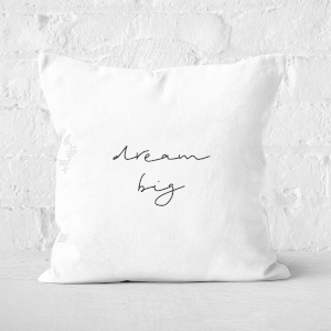 Dream Big Square Cushion